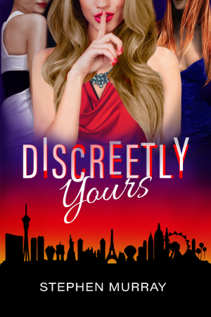 Discreetly Yours by Stephen Murry