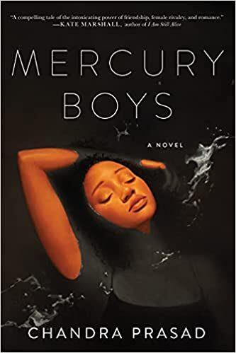 Mercury Boys A Novel by Chandra Prasad