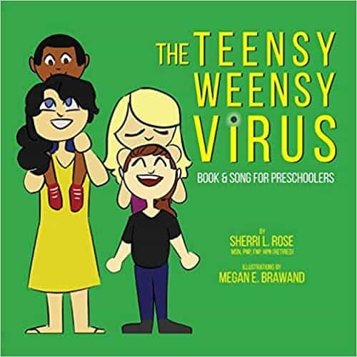 The Teensy Weensy Virus: Book and Song for Preschoolers a Giveaway