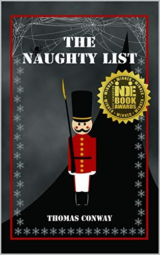 The Naughty List by Thomas Conway a different Santa Story