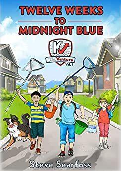Twelve Weeks to Midnight Blue:for Kid Entrepreneurs